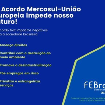 Carta aberta: O Acordo Mercosul-UE bloqueia o futuro do Brasil!