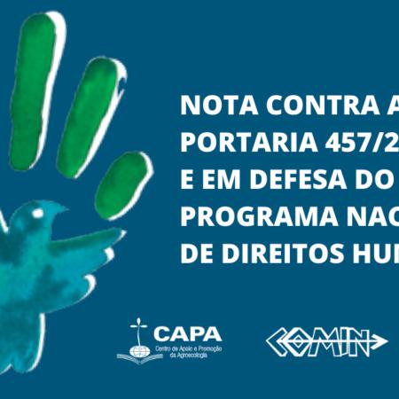 Contra a Portaria no 457/21, do Ministério da Mulher, da Família e dos Direitos Humanos e em Defesa do Programa Nacional de Direitos Humanos (PNDH 3)